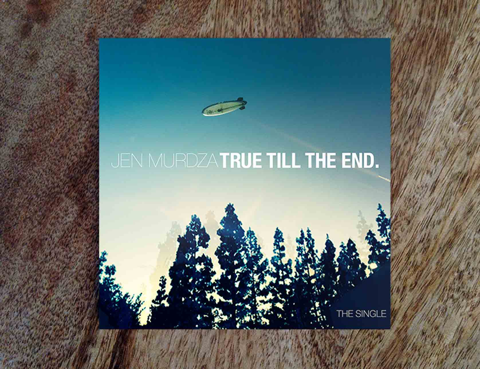 """True Till The End"" - Single"
